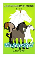 The Soter Herd (Light Horse, Dark Horse Book 3) Kindle Edition