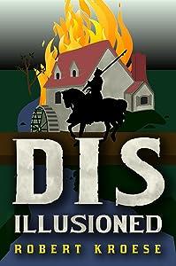 Disillusioned (Land of Dis Book 3)