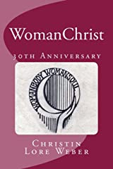 WomanChrist: 30th Anniversary Edition