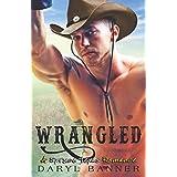 Wrangled (A Spruce Texas Romance)