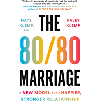 The 80/80 Marriage: A New Model for a Happier, Stronger Relationship (English Edition)