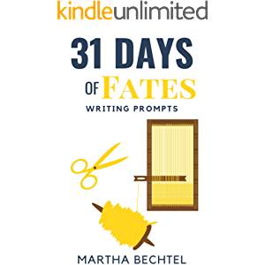 31 Days of Fates: Writing Prompts (31 Days of Writing Prompt Collections)