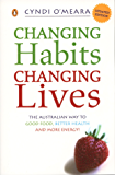 Changing Habits, Changing Lives
