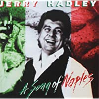 Jerry Hadley: A Song of Naples