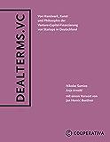 Dealterms.vc: Von Handwerk, Kunst und Philosophie der Venture-Capital-Finanzierung von Startups in Deutschland (German Edition)