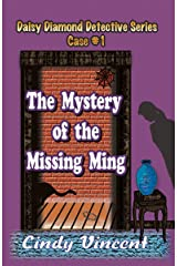 The Mystery of the Missing Ming (Daisy Diamond Detective Series Book 1) Kindle Edition