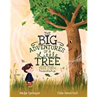 The Big Adventures of a Little Tree: Tree Finds Friendship