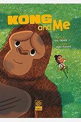 Kong & Me Hardcover