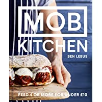 Mob Kitchen: Feed Your Friends For Less