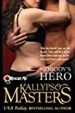 Nobody's Hero (Rescue Me Saga) (Volume 2)