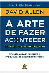 A arte de fazer acontecer (Portuguese Edition) Kindle Edition