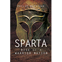 Sparta: Rise of a Warrior Nation (English Edition)