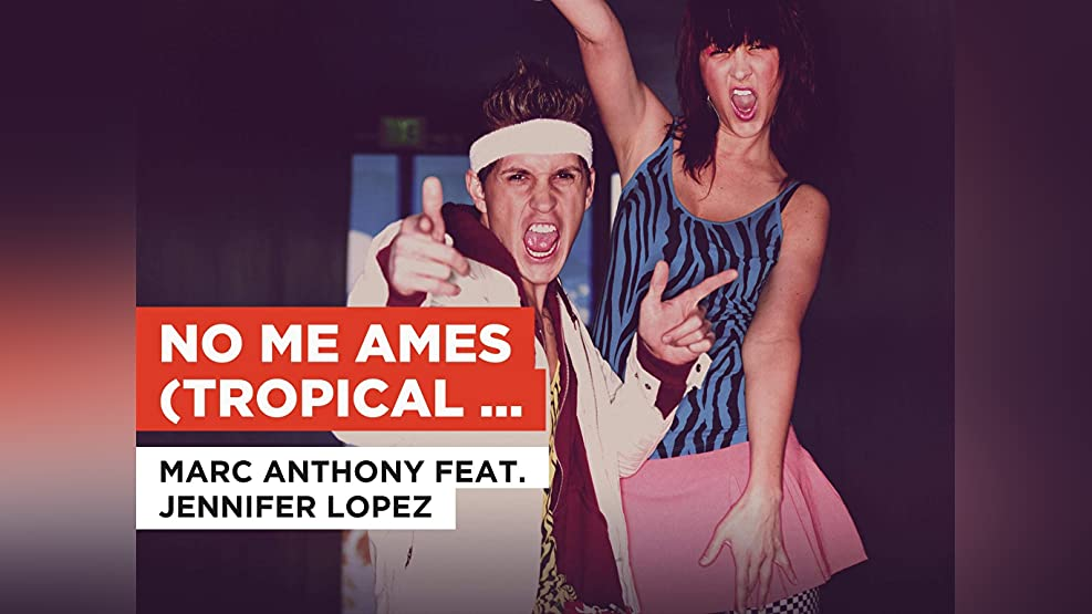 No me ames (Tropical Remix) in the Style of Marc Anthony feat. Jennifer Lopez