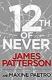 12th of Never: (Women's Murder Club 12)
