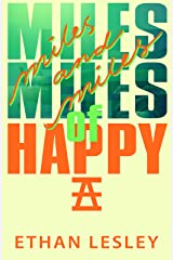 Miles And Miles of Happy (The Incomplete Range Book 6)