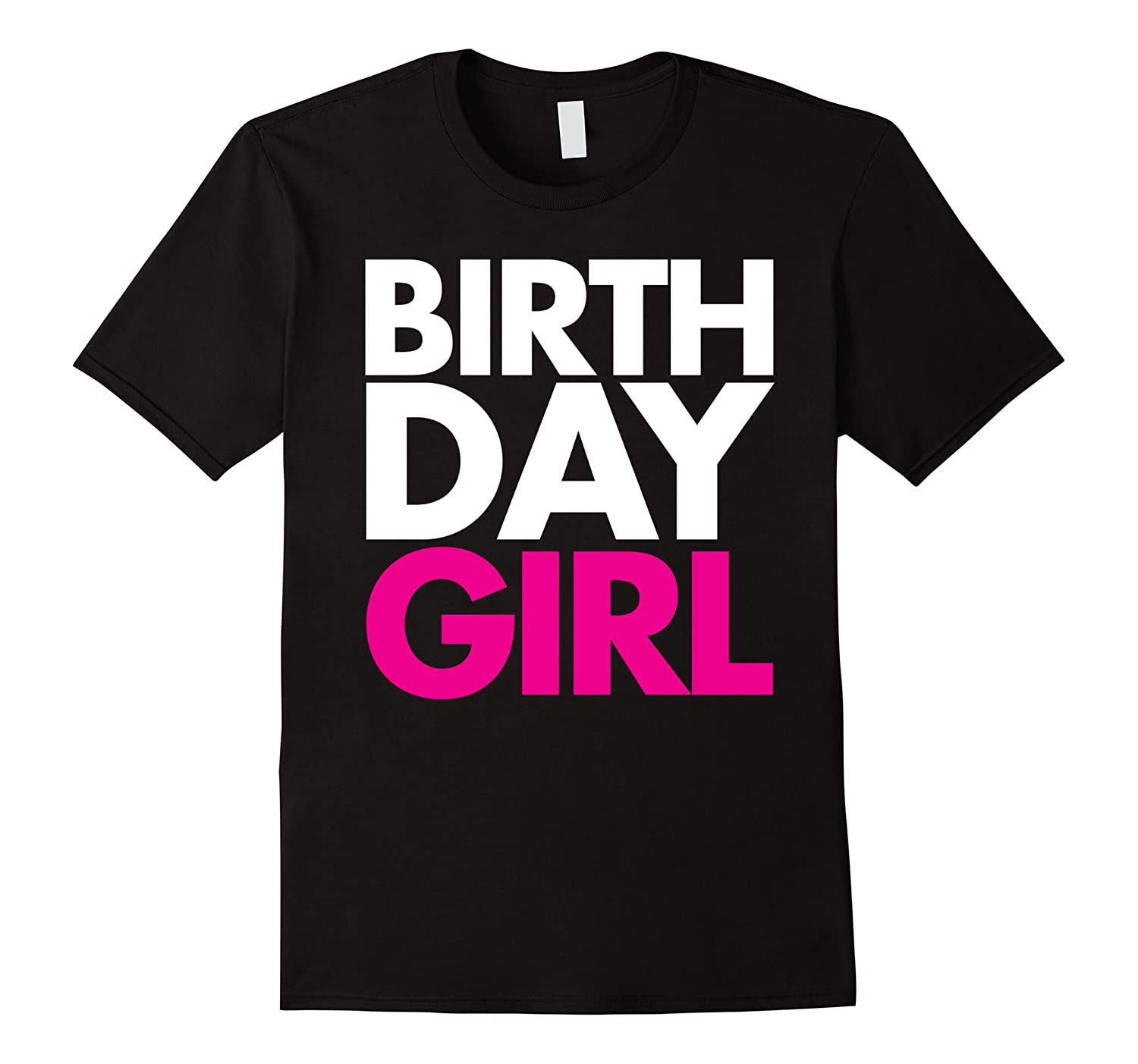 Fashion Pink Birthday Girl T-Shirt Men's, Women's, & Youth-CL