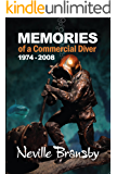 Memories of a Commercial Diver 1974 - 2008