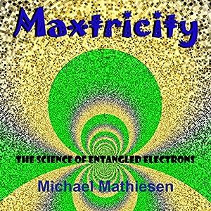 Maxtricity Audiobook