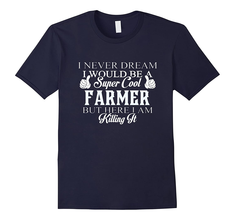 Dreamed would super cool Farmer killing it-CD