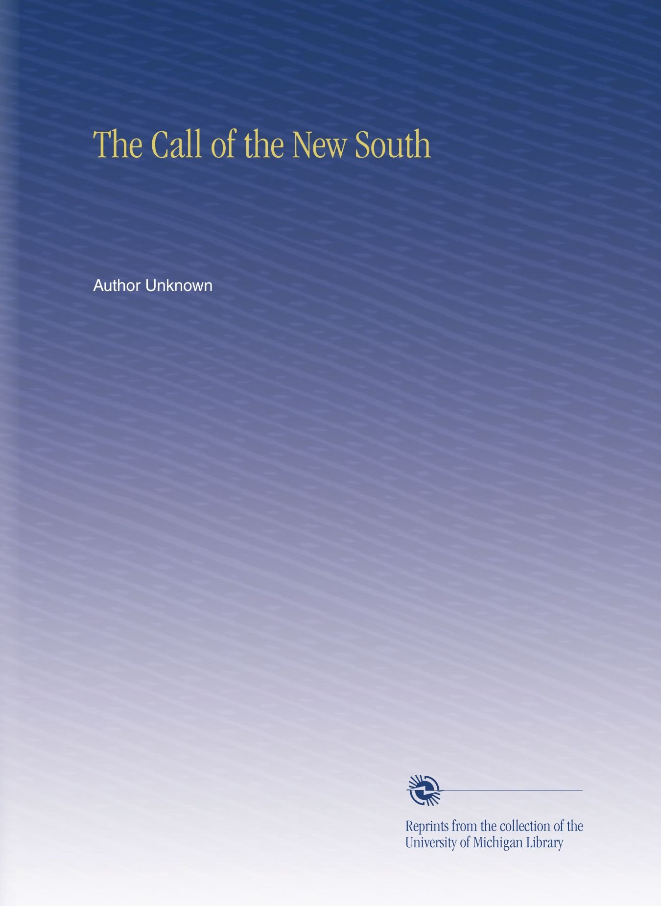 Download The Call of the New South pdf
