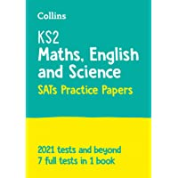 New KS2 Complete SATs Practice Papers: Maths, English and Sc: For the 2021 Tests