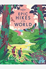 Epic Hikes of the World (Lonely Planet) Hardcover