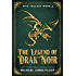 The Legend of Drak'Noir: Humorous Fantasy (Epic Fallacy Book 3)