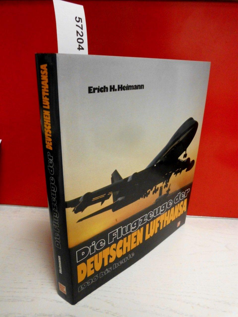 Die Flugzeuge der Deutschen Lufthansa 1926 bis heute