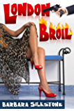 London Broil (A Wendy Darlin Comedy Mystery Book 2)