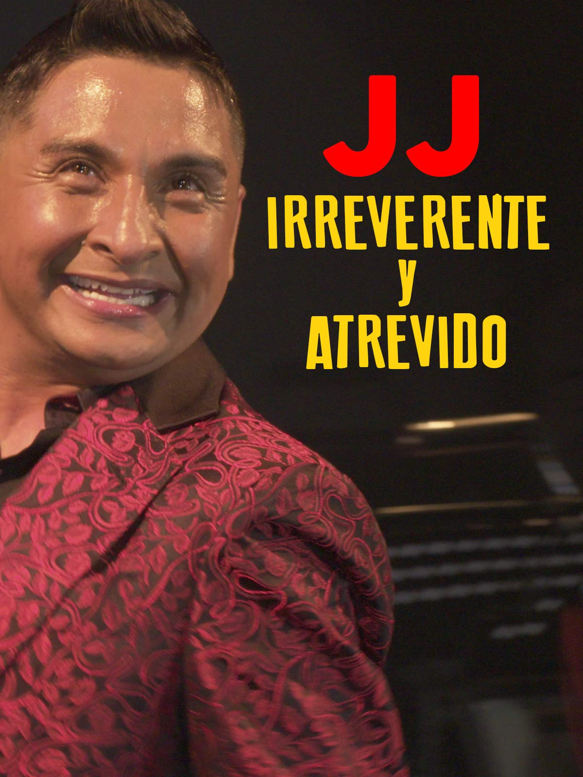 JJ Irreverent and daring (Irreverente y atrevido) on Amazon Prime Instant Video UK