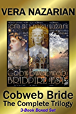 Cobweb Bride: The Complete Trilogy: (3-Book Boxed Set)