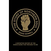 Nowell, D: Story of Northern Soul