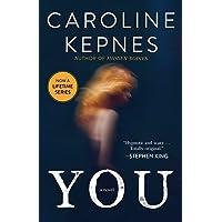 You: A Novel (1) (The You Series)
