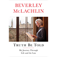 Truth Be Told: My Journey Through Life and the Law