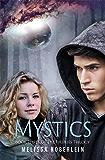 Mystics (Fireflies Book 3)