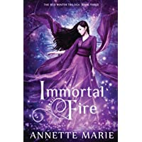 Immortal Fire: Volume 3 (The Red Winter Trilogy)