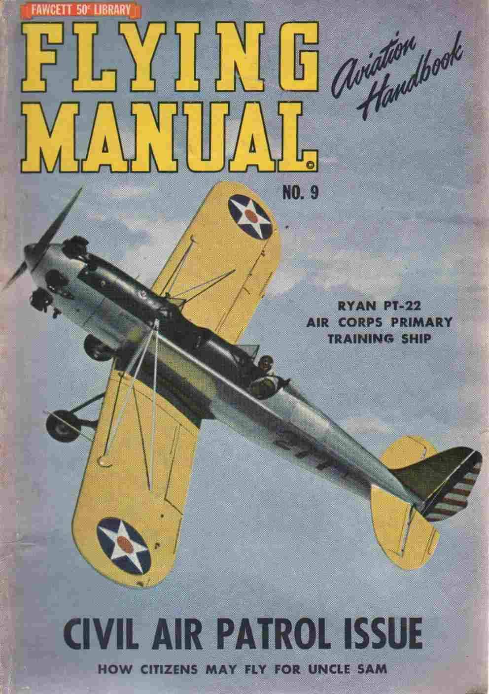 FLYING MANUAL Complete AVIATION HANDBOOK! Volume 2, Number 9