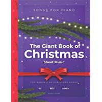 The Giant Book of Christmas Sheet Music: Top-Requested