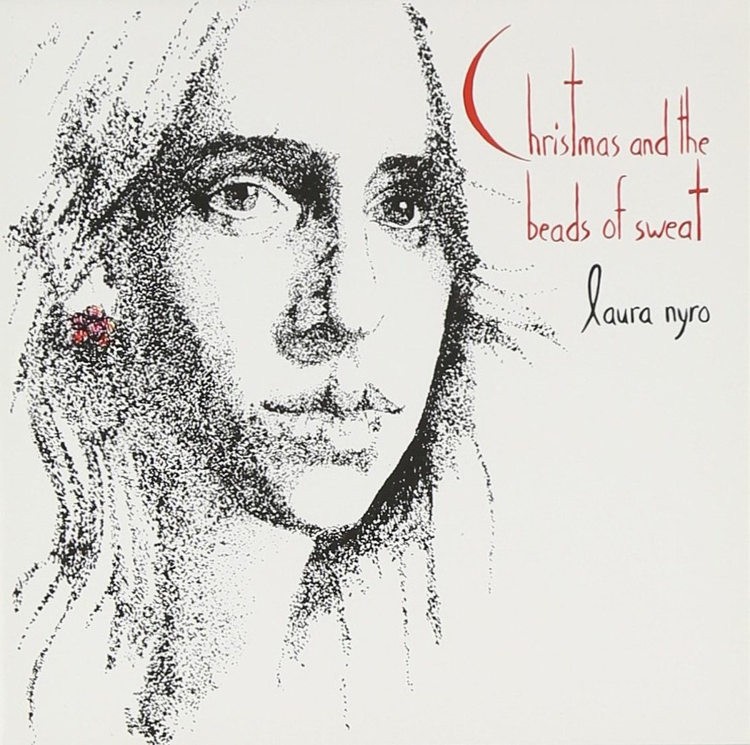 CD : Laura Nyro - Christmas And The Beads Of Sweat (CD)