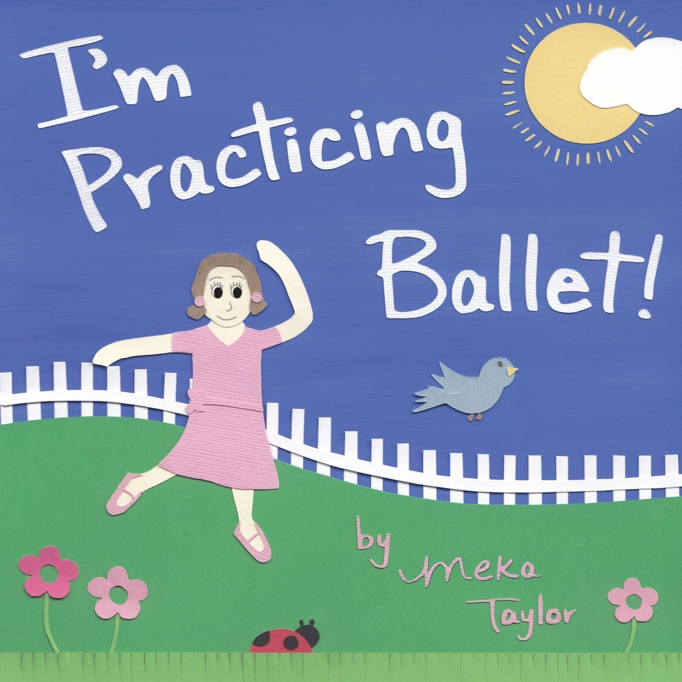 Download I'm Practicing Ballet (Meka Taylor's I'm Practicing) (Volume 1) pdf epub