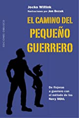 El camino del pequeño guerrero (Spanish Edition) Kindle Edition