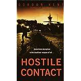 Hostile Contact (Alan Craik Book 4)