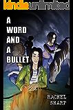 A Word and A Bullet: Planetary Tarantella Series Book 2