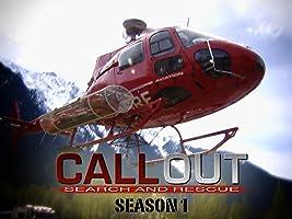 Callout: Search And Rescue - Season 1