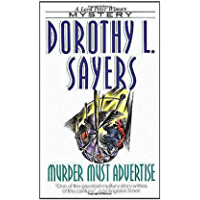 Murder Must Advertise (Wimsey Mysteries) (English Edition)