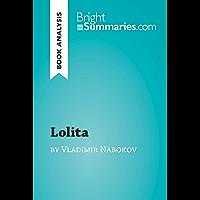 Lolita by Vladimir Nabokov (Book Analysis): Detailed Summary, Analysis and Reading Guide (BrightSummaries.com)