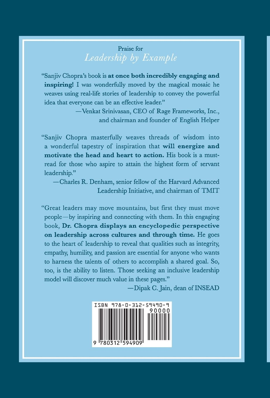 leadership by example the ten key principles of all great leaders leadership by example the ten key principles of all great leaders sanjiv chopra david fisher 9780312594909 com books