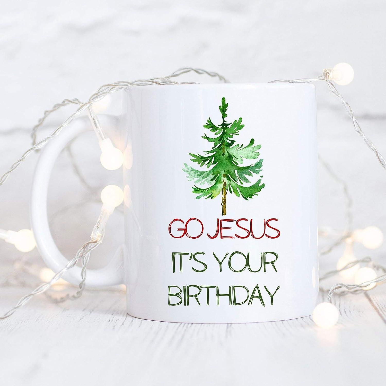 Amazon.com: Go Jesus It\'s Your Birthday Mug Christmas Mug Christmas ...