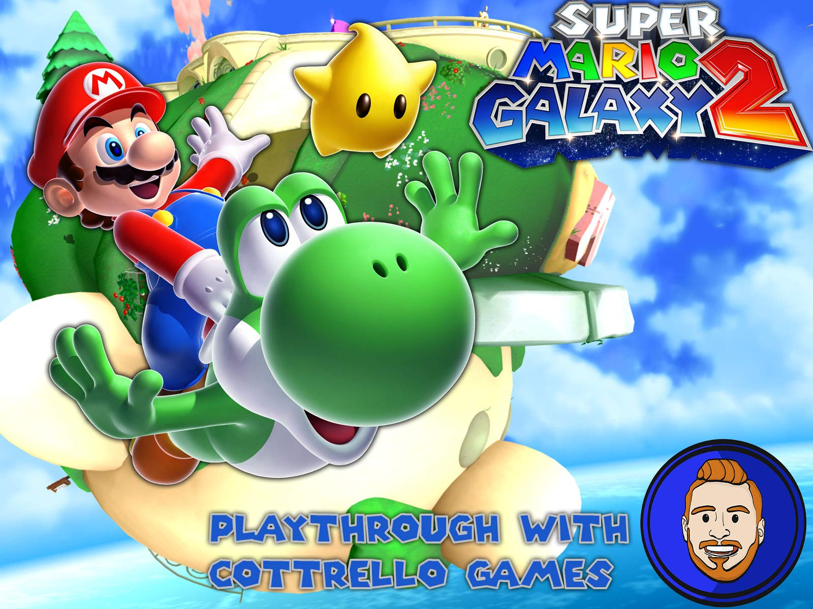 Super Mario Galaxy 2 Playthrough with Cottrello Games