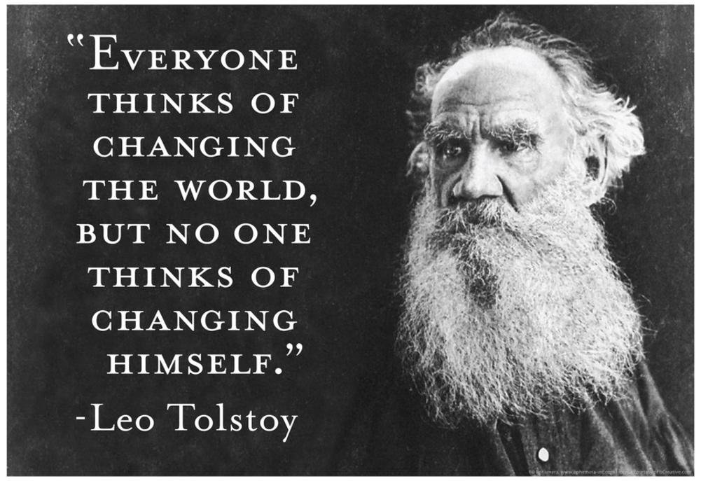 Every Thinks Of Changing World Not Himself Tolstoy Quote Poster 19 x 13in with Poster Hanger